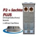 P2 PLUS + šachta